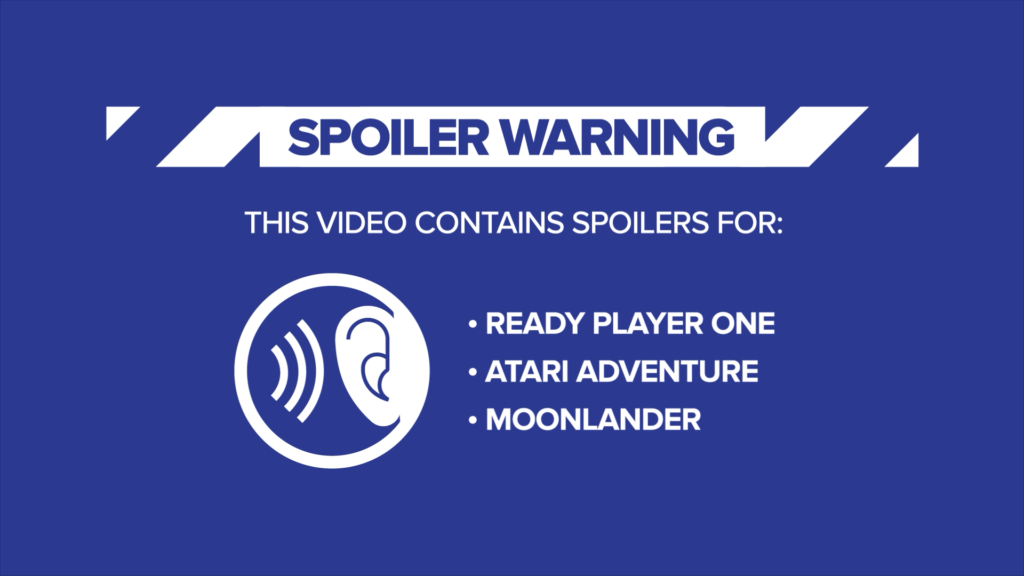 Spoiler Warning: This video contains spoilers for Ready Player One, Atari Adventure, and Moonlander.