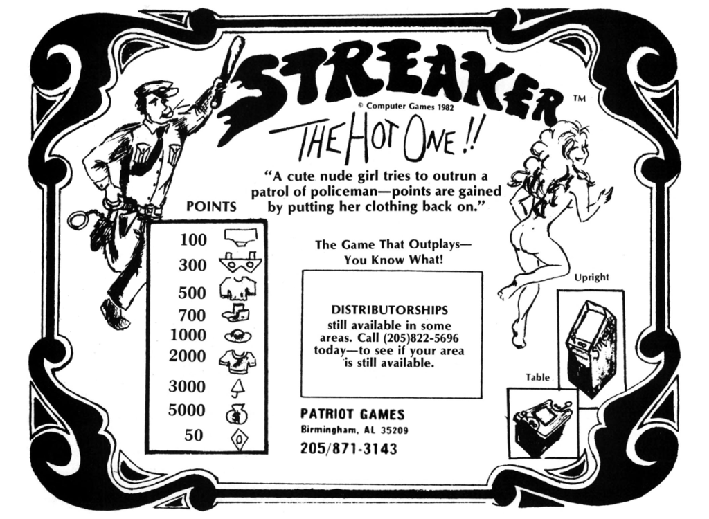 """An ad for """"Streaker: The Hot One!!""""  A description says """"A cute nude girl tries to outrun a patrol of policeman [sic], points are gained by putting her clothing back on."""""""